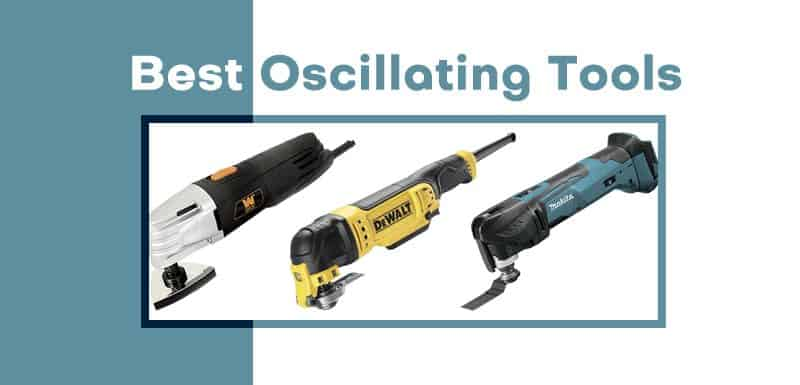 Best Oscillating Tool Reviews 2019 – 7 Picked Out of 23 Tested